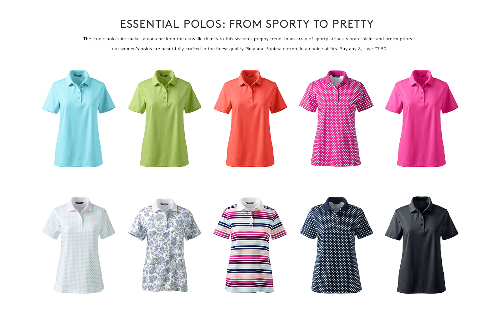 ESSENTIAL POLOS: FROM SPORTY TO PRETTY