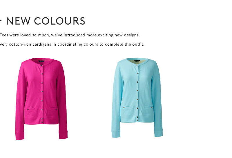 NEW DESIGNS - NEW COLOURS