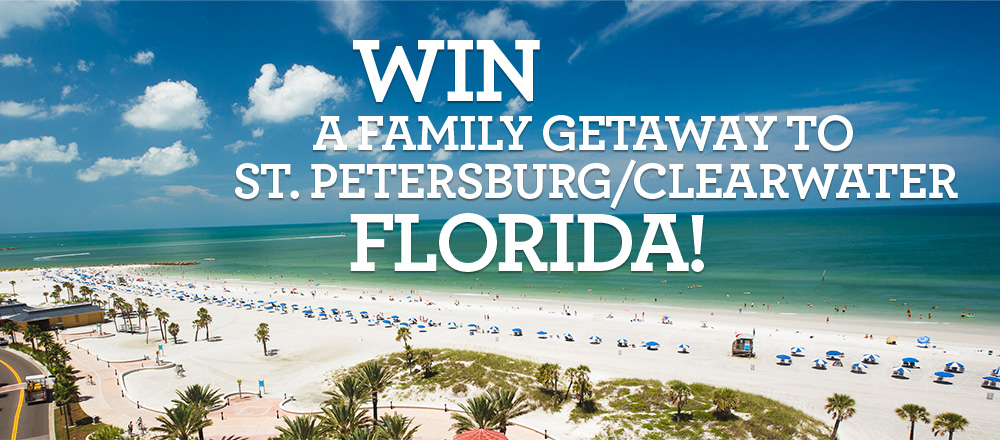 Win- A Family Getaway to St.Petersburg/Clearwater