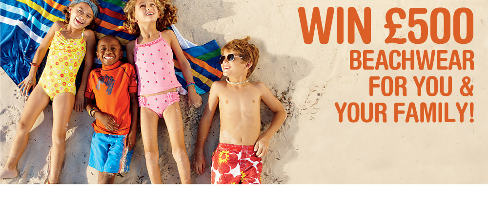Win £500 beachwear for you & your family