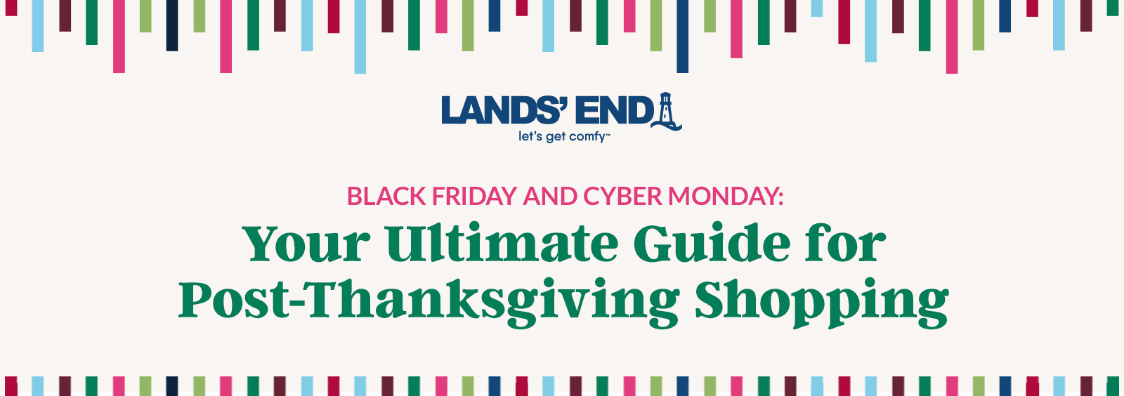 Black Friday and Cyber Monday: Your Ultimate Guide for Post-Thanksgiving Shopping